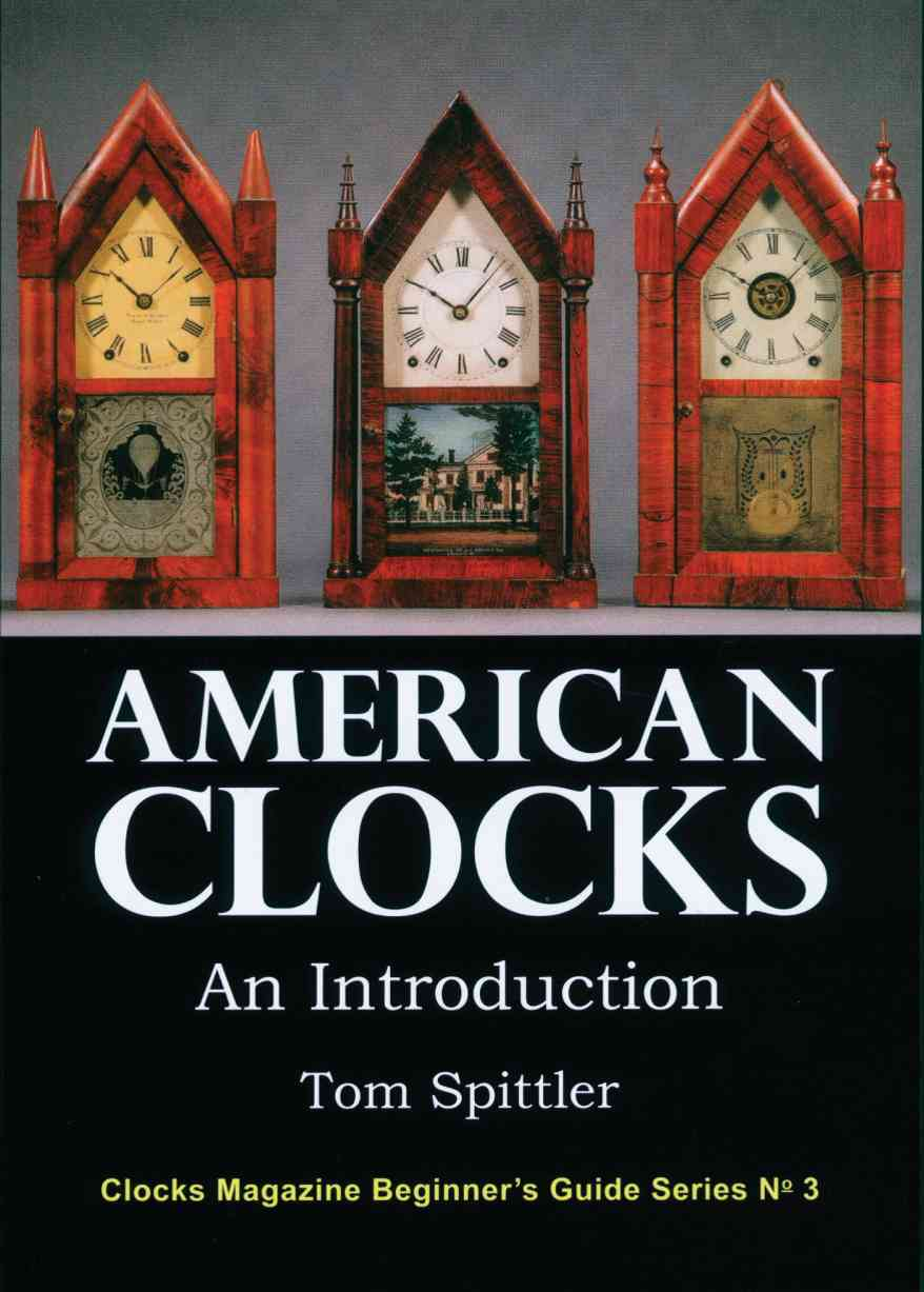 American Clocks An Introduction